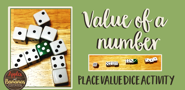 Value of a Number Dice Activity