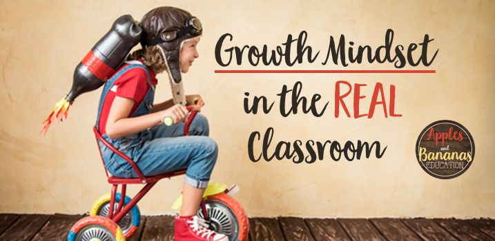 Growth Mindset in the Real Classroom