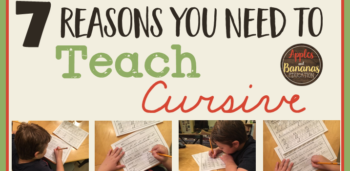 7 Reasons You Need to Teach Cursive