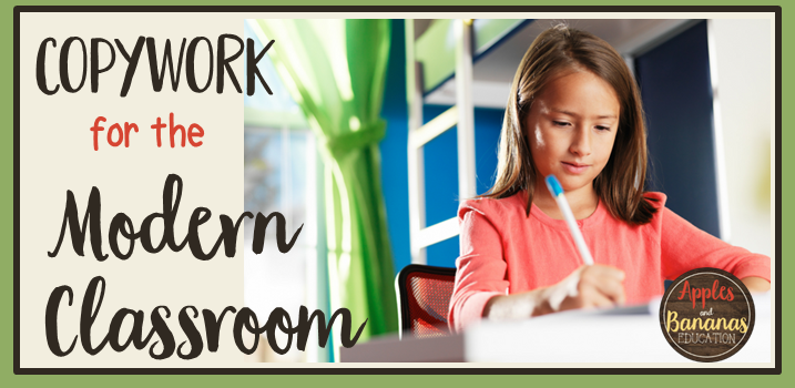 Copywork for the Modern Classroom