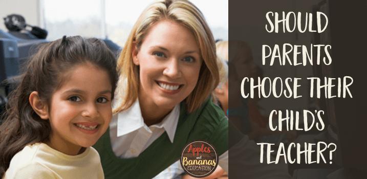 Should Parents Choose Their Child's Teacher?