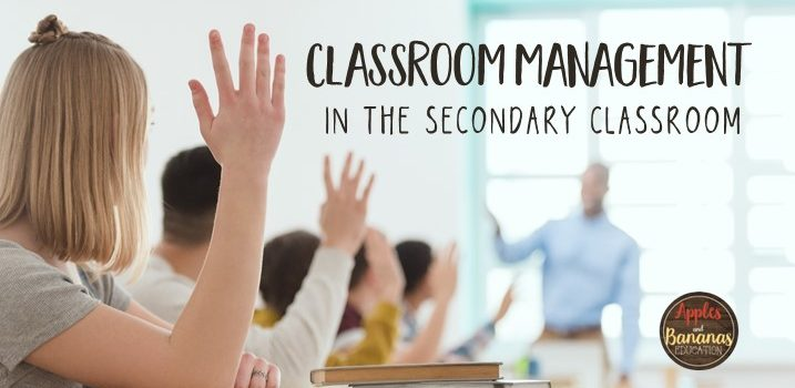 Classroom Management in the Secondary Classroom