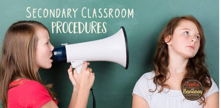 Secondary Classroom Procedures
