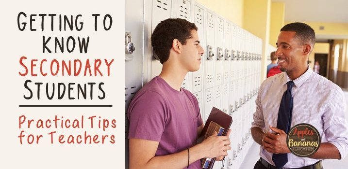 Getting to Know Secondary Students