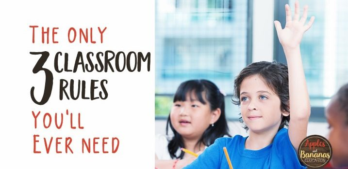 The Only 3 Classroom Rules You'll Ever Need