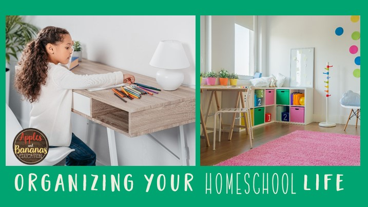 organizing homeschool life blog post cover